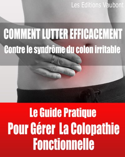 Traitement contre le syndrome du colon irritable par Xavier Vaubont