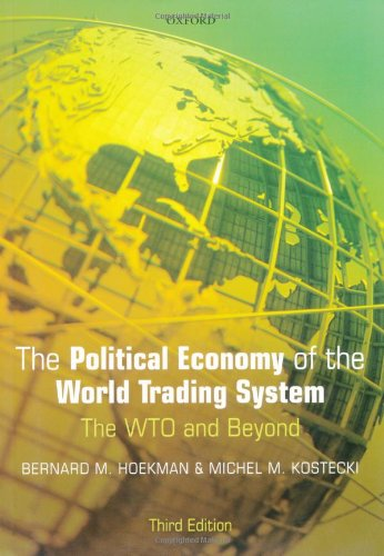The Political Economy of the World Trading System: From GATT to WTO (English Edition)