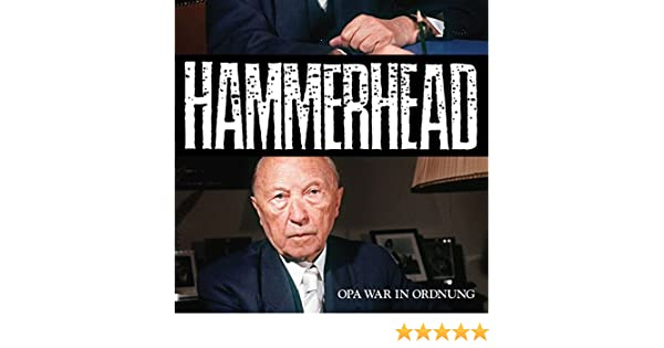 Opa War In Ordnung Von Hammerhead Bei Amazon Music Amazonde