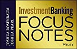 [(Investment Banking : Focus Notes)] [By (author) Joshua Rosenbaum ] published on (August, 2013)