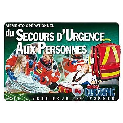 Mémento Opérationnel du Secours d'Urgence aux Personnes (SUAP)