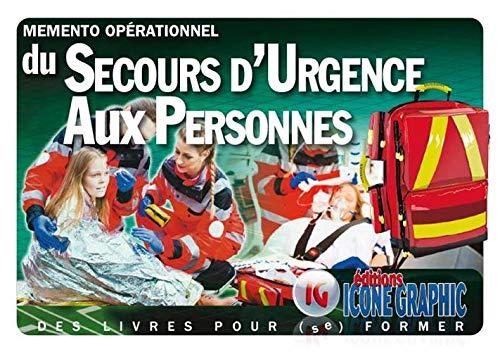 Mémento Opérationnel du Secours d'Urgence aux Personnes (SUAP) par  Icone Graphic