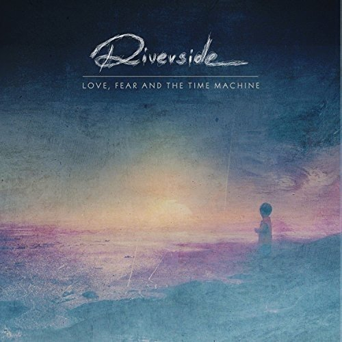 Riverside: Love, Fear And The Time Machine (Audio CD)