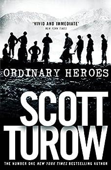 Ordinary Heroes by [Turow, Scott]
