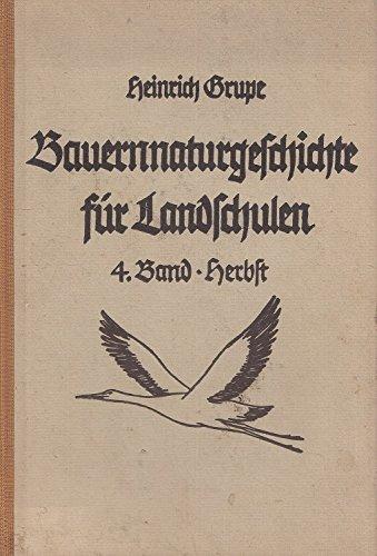 Bauern-Naturgeschichte für Landschulen 4. Band - Herbst
