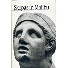 Skopas in Malibu: The Head of Achilles from Tegea and Other Sculptures by Skopas in the J.Paul Getty Museum