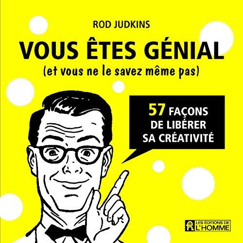 Vous êtes génial (et vous ne le savez même pas) par Rod Judkins