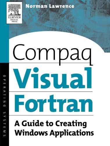 compaq-visual-fortran-a-guide-to-creating-windows-applications-by-norman-lawrence-phd-med-2002-01-02