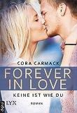 Forever in Love - Keine ist wie du (Forever-in-Love-Reihe 2)