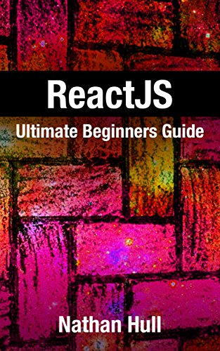 Reactjs ultimate beginners guide pdf kindle baileyneville reactjs ultimate beginners guide pdf kindle fandeluxe Images