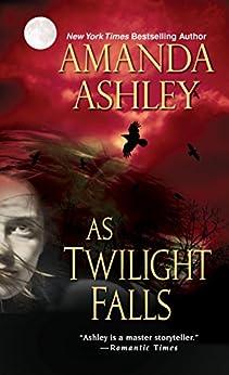 As Twilight Falls by [Ashley, Amanda]