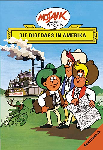 Buchseite und Rezensionen zu 'Mosaik von Hannes Hegen: Die Digedags in Amerika (Mosaik von Hannes Hegen - Amerika-Serie)' von Lothar Dräger