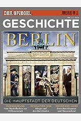SPIEGEL GESCHICHTE 5/2012: Berlin Broschiert