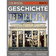 SPIEGEL GESCHICHTE 5/2012: Berlin