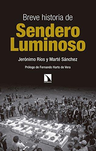 Breve historia de Sendero Luminoso (Mayor)