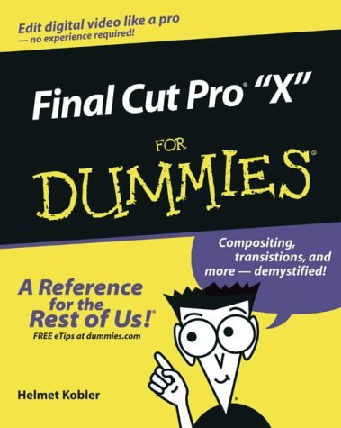 Final Cut Pro 4 for Dummies (For Dummies (Computers)) by Helmut Kobler (2003-10-03)