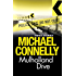 Mulholland Dive: Three Stories (Harry Bosch) (English Edition)