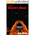 Wizard's Blood [Part One]