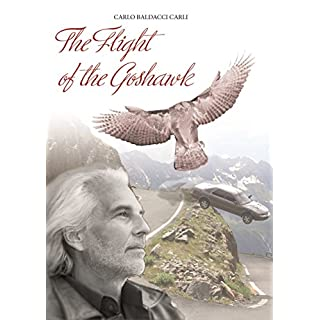 Il Volo dell'Astore: The Flight of the Goshawk (Italian Edition)