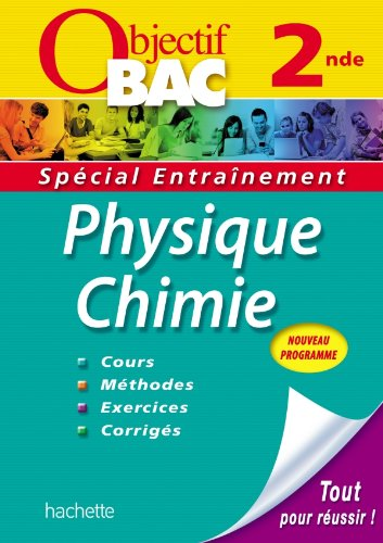 Objectif Bac - Entranement - Physique-Chimie 2nde