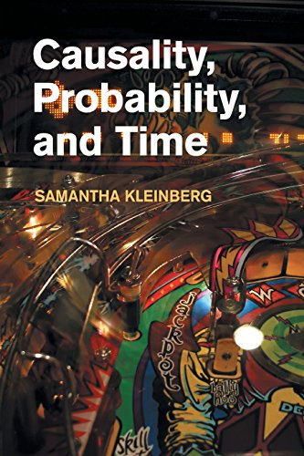 Causality, Probability, and Time por Samantha Kleinberg