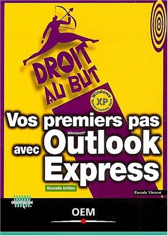 Vos premiers pas avec Outlook Express