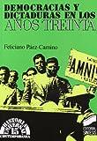 Democracias y dictaduras en los años treinta (Historia universal. Contemporánea)
