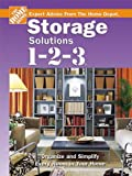 Homes Depot Best Deals - Storage Solutions 1-2-3: Expert Advice From The Home Depot (Home Depot 1-2-3)