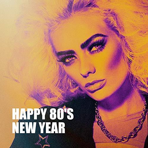Happy 80's New Year (Eve New Happy Year)