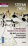 Le Monde d'hier (extraits) par Zweig