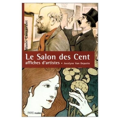 LE SALON DES CENT. 1894-1900, Affiches d'artistes