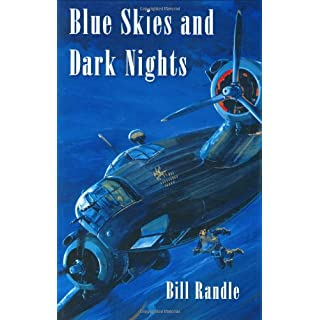 Blue Skies and Dark Nights: The Autobiography of an Airman (Air Research)