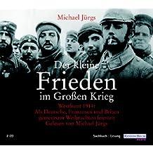 Der kleine Frieden im großen Krieg, 2 Audio-CDs