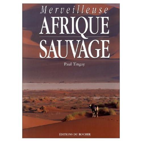 Merveilleuse Afrique sauvage