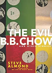 The Evil B. B. Chow And Other Stories