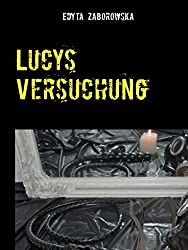 Lucys Versuchung