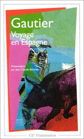 Voyage en Espagne par Théophile Gautier