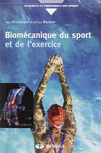 Biomécanique du sport et de l'exercice par Paul Grimshaw