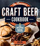American Craft Beer Cookbook, The by Holl, John (2013) Paperback