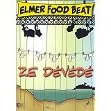 Elmer Food Beat : Ze Dévédé