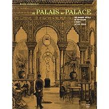 Du palais au palace. Des Grands Hôtels de voyageurs à Paris au XIXe siècle
