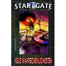 """STAR GATE 175-176: Neue Wahrscheinlichkeiten: """"Ein Metawesen reist in die Vergangenheit – auf der Suche nach Antworten!"""" (STAR GATE – das Original)"""