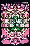 The Island of Doctor Moreau (Vintage Classics)