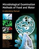 Image de Microbiological Examination Methods of Food and Water: A Laboratory Manual