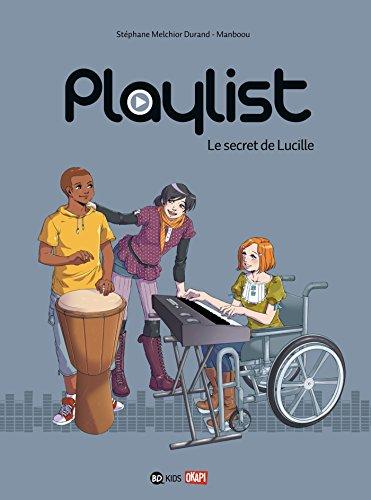Playlist T01 Le secret de Lucille