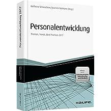 Personalentwicklung 2017: Themen, Trends, Best Practices 2017 (Haufe Fachbuch)