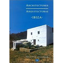 Architectures: Ibiza