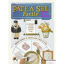 Pâte à sel Facile: Pour les enfants (Pâte à sel  Facile  t. 2)