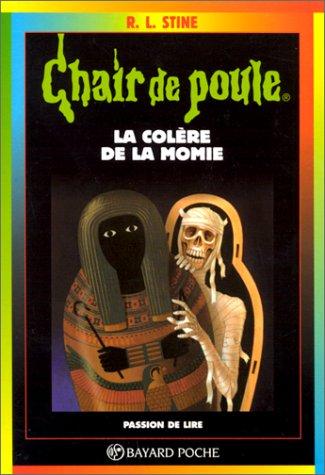 La Colère de la momie,numéro 22 par R.-L. (Robert Lawrence) Stine
