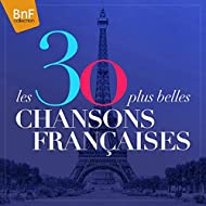 Les 30 plus belles chansons françaises